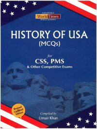 Buy History of USA MCQs By Umair Khan JWT Book online as Cash on Delivery all Over Pakistan. This is the latest and updated edition for CSS