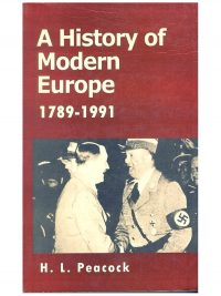 A History of Modern Europe 1789-1991 By Herbert L . Peacock m.a