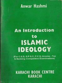 Buy An Introduction to Islamic Ideology By Anwar Hashmi Book online as Cash on Delivery all Over Pakistan. This is the latest and updated edition