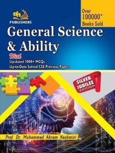 General Science & Ability By Prof: Muhammad Akram Kashmiri