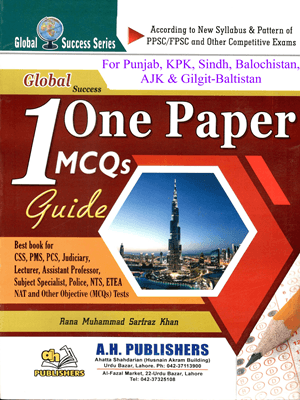 One Paper MCQs Guide By Rana M Sarfarz Khan (A H Publishers)