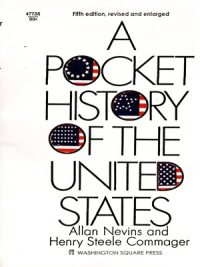 A Pocket History of The United States By Allan Nevins & Henry Steele Commager