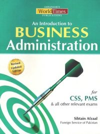 Business Administration (CSS&PMS) By Sibtain Afzaal JWT