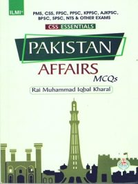 CSS Essentials Pakistan Affairs Solved MCQs ILMI