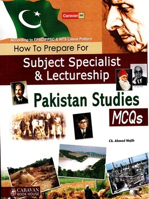 CSS/PMS Comprehensive Pakistan Studies MCQs By Ch. Ahmed Najib