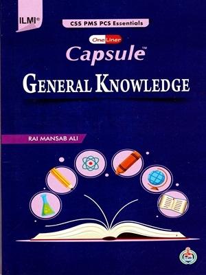 Capsule – General Knowledge CSS & PMS By Rai Mansab Ali ILMI
