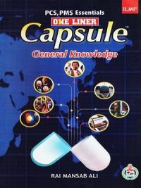 Capsule – General Knowledge (CSS&PMS) By Rai Mansab Ali [ILMI]