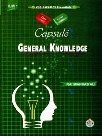 Capsule General Knowledge CSS & PMS By Rai Mansab Ali ILMI