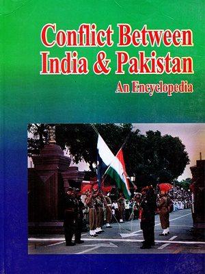 Conflict Between India & Pakistan An Encyclopedia Lyon Peter