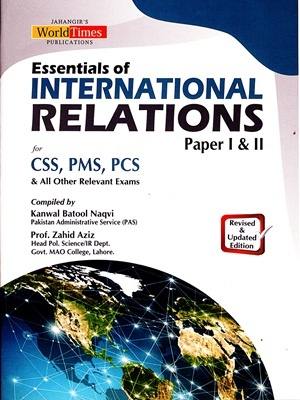 Essentials of International Relations By Kanwal Batool Naqvi & Zahid Aziz JWT