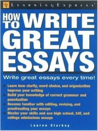 How to Write Great Essays Lauren Starkey