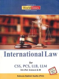 International Law for CSS/PCS/LLB & LLM By Raheem Bakhsh Matilo (PAS)