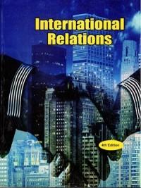 International Relations 4th Edition 2018 By Peu Gosh