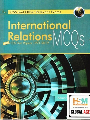 International Relations MCQs By Aamer Shahzad HSM Publisher