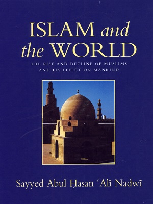 Islam-and-The-World-By-Abul-Hasan-Ali-Nadwi.jpg