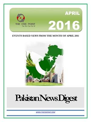 PAKISTAN-NEWS-DIGEST-APRIL-2016.jpg