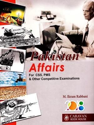 CSS/PMS Pakistan Affairs By Muhammad Ikram Rabbani Latest 2018 Edition