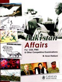 Pakistan Affairs By M. Ikram Rabbani Caravan
