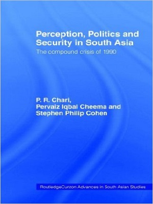 Perception-Politics-and-Security-in-South-Asia-The-Compound-Crisis-of-1990.jpg