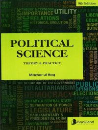 Political Science Theory and Practice By Mazhar ul Haq