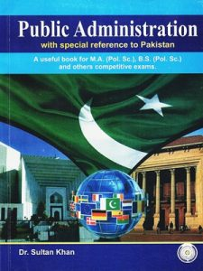 Public Administration CSS .PMS By Dr.Sultan Khan