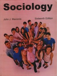 Sociology 16th Edition By John J. Macionis
