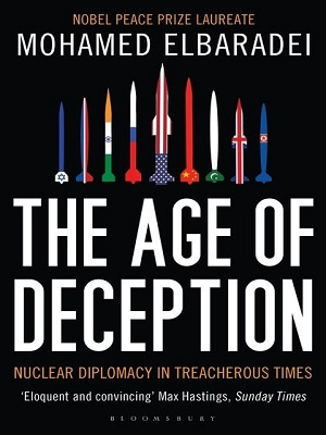 The-Age-of-Deception-Nuclear-Diplomacy-in-Treacherous-Times-By-Mohamed-ElBaradei-300400.jpg