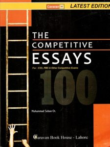 The Competitive Essays for CSS & PMS By Muhammad Soban Ch Caravan