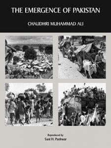 The Emergence of Pakistan by Chaudhri Muhammad Ali
