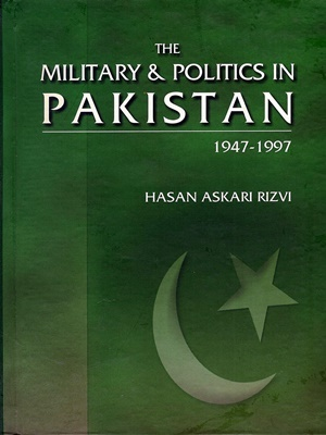 The-Military-Politics-in-Pakistan-1947-1997-By-Hasan-Askari-Rizvi-1.jpg