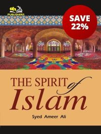 The Spirit of Islam By Syed Ameer Ali