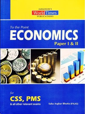 To The Point Economics By Saba Asghar Bhutta