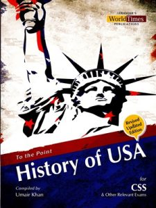To The Point History of USA (CSS/PMS) By Umair Khan JWT