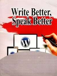 Write Better Speak Better By Reader's Digest Association
