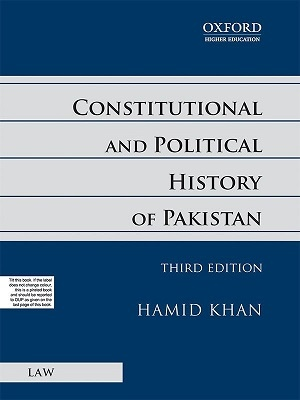 Constitutional and Political History of Pakistan Hamid Khan Oxford