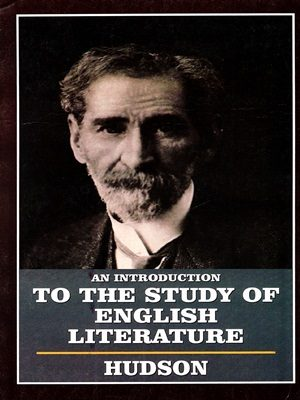 An Introduction To The Study Of English Literature By W.H.Hudson A.H Publishers