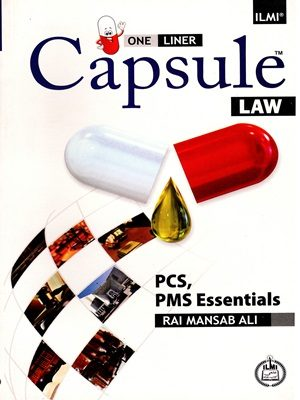 Capsule Law (PCS,PMS) By Rai Mansab Ali Ilmi