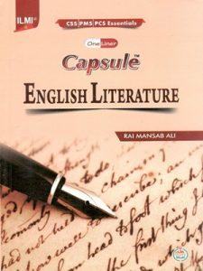 Capsule English Literature (PCS,PMS) By Rai Mansab Ali ILMI