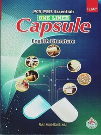 Capsule English Literature (PCS,PMS) By Rai Mansab Ali Ilmi
