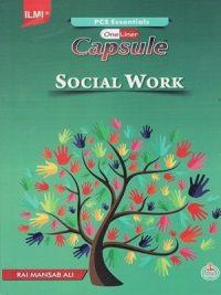 Capsule Social Work (PCS,PMS) By Rai Mansab Ali ILMICapsule Social Work (PCS,PMS) By Rai Mansab Ali ILMI
