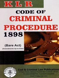Code Of Criminal Procedure 1898 (Bare Act) (Amendents Up-To-Date) By S.A.Abid Civil & Criminal Law Publications