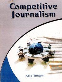 Competitive Journalism By Abid Tehami (Azeem Academy)