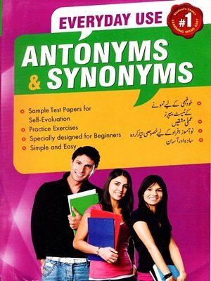 Everyday Use Antonyms & Synonyms (Published Jahangir Books)