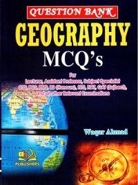 Geography MCQ'S By Waqar Ahmad AH Publishers