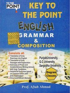 Key to The point English Grammar & Composition By Aftab Ahmad