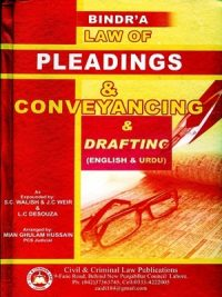 Law Of Pleadings & Conveyancing & Darfting ( English & Urdu) By Main Ghulam Hussain Pcs Judicial Bindr'a