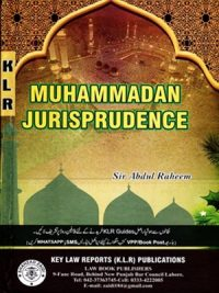 Muhammadan Jurisprudence By Sir Abdul Raheem (K.L.R Publications)
