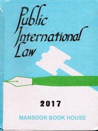Public International Law Edition 2017 By J.G. Starke Q.C Mansoor Book House