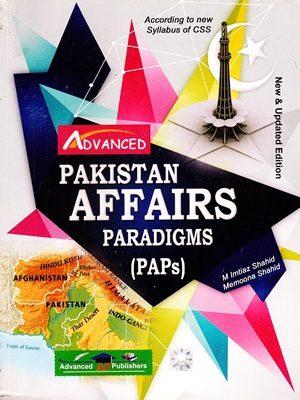 Pakistan Affairs Paradigms (PAPS) By Imtiaz Shahid (Advanced Publishers)