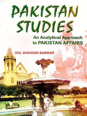 Pakistan Studies By Gul Shahzad Sarwar (Rehbar Publishers)